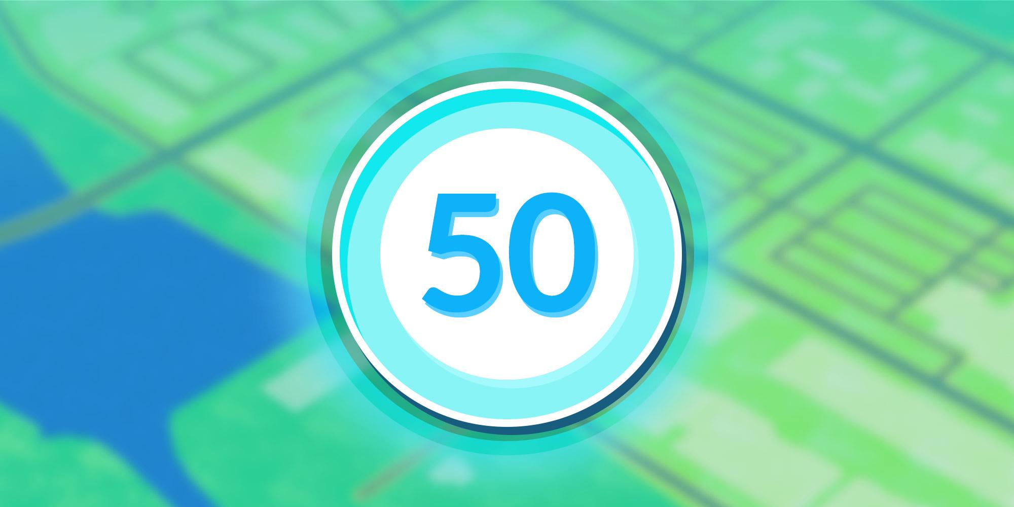 Pokemon GO Level 50